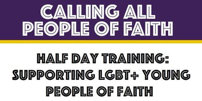 Trafford: Supporting LGBT+ Young People of Faith (Half Day Training)