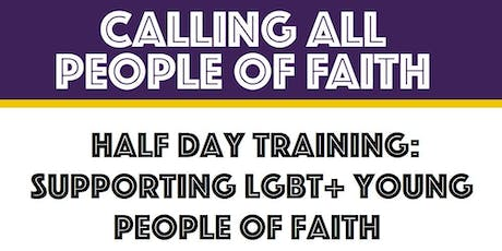 Trafford: Supporting LGBT+ Young People of Faith (Half Day Training) tickets