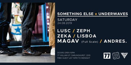 Something Else x Underwaves x MAGAV (Full Scale) tickets