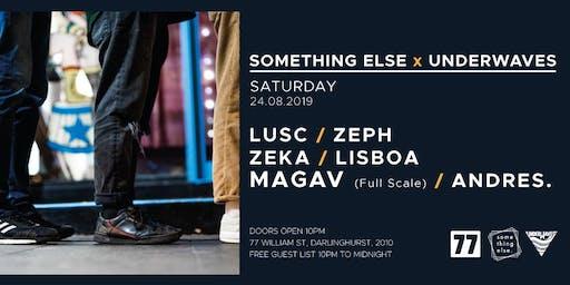Something Else x Underwaves x MAGAV (Full Scale)