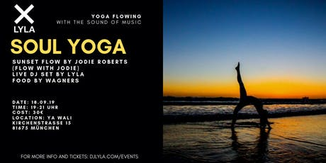 LYLA Soul Yoga x Flow with Jodie with Live DJ Set and Food/Drinks Tickets