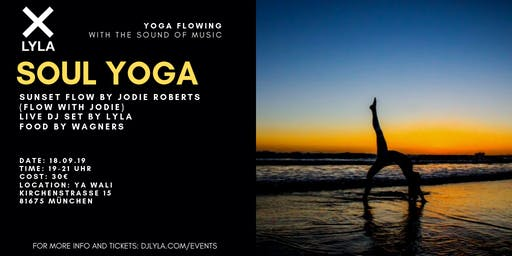 LYLA Soul Yoga x Flow with Jodie with Live DJ Set and Food/Drinks