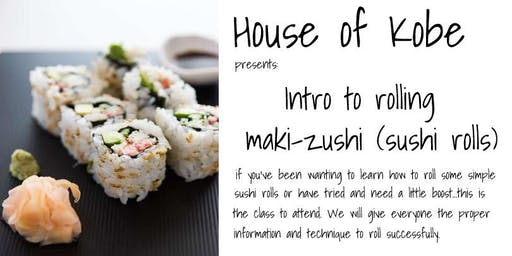 Sushi Rolling Basics (introductory-level)