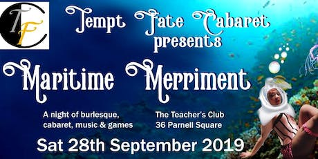 Tempt Fate Cabaret Presents: Maritime Merriment tickets