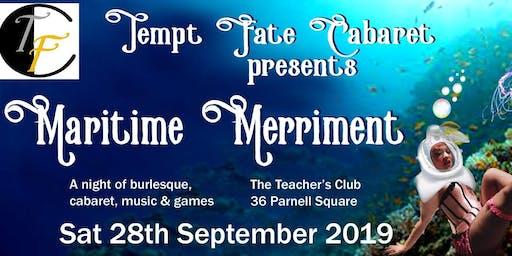 Tempt Fate Cabaret Presents: Maritime Merriment