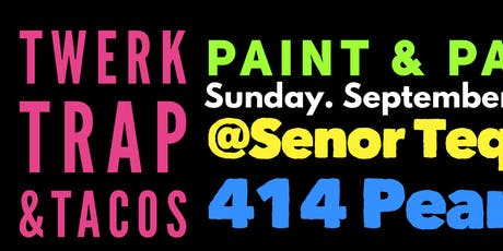 DJ Spin's Twerk, Trap & Tacos Paint & Party tickets