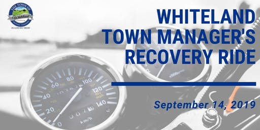 Whiteland Town Manager's Recovery Ride