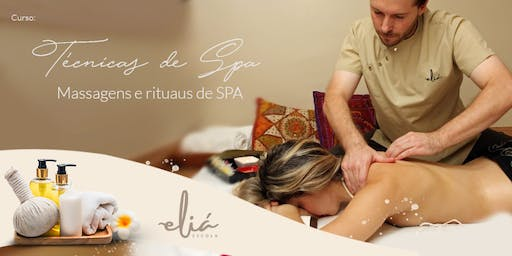 CURSO - TÉCNICAS DE SPA e MASSOTERAPIA (MASSAGENS E RITUAIS DE SPA)