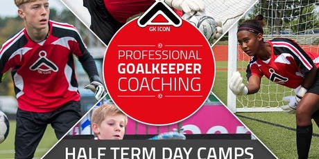 Sunbury Half Term Goalkeepers Camp - The Richard Lee GK ICON Soccer School tickets