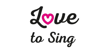 Love to Sing..... tickets