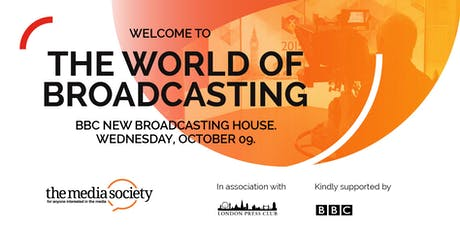 The Media Society: Welcome To The World of TV and Radio Broadcasting tickets