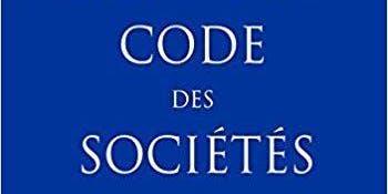 La réforme du code des sociétés 2019, quel impact pour mon projet d'entreprise?