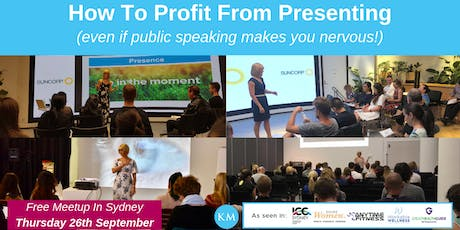How To Profit From Presenting - Free Evening Workshop tickets
