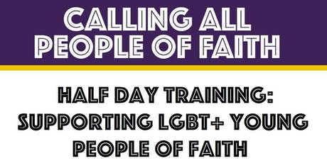 Oldham: Supporting LGBT+ Young People of Faith (Half Day Training) tickets
