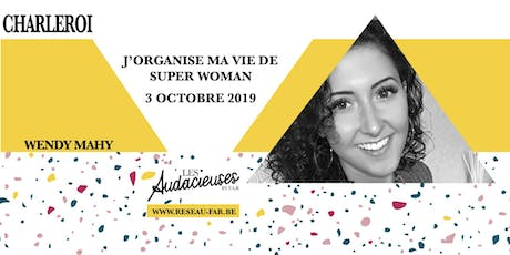Workshop: J'organise ma vie de Super Woman billets