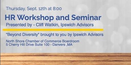 Thursday, September 12th - Beyond Diversity Seminar tickets