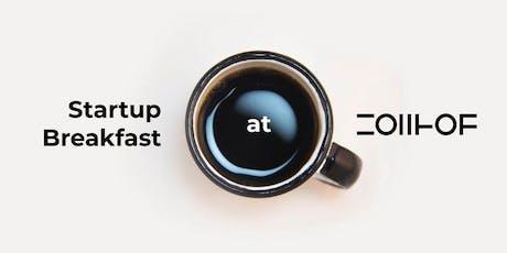Startup Breakfast @ ZOLLHOF Tickets