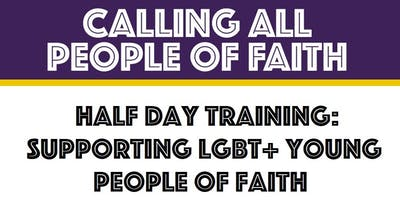 Tameside: Supporting LGBT+ Young People of Faith (Half Day Training)