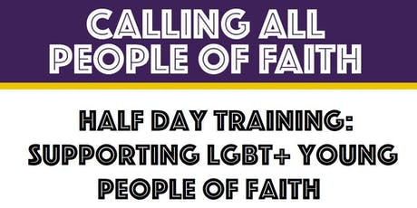 Tameside: Supporting LGBT+ Young People of Faith (Half Day Training) tickets