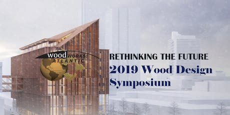 Atlantic Wood Works 2019 Wood Design Symposium tickets