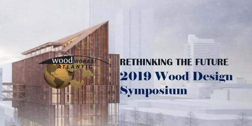 Atlantic Wood Works 2019 Wood Design Symposium