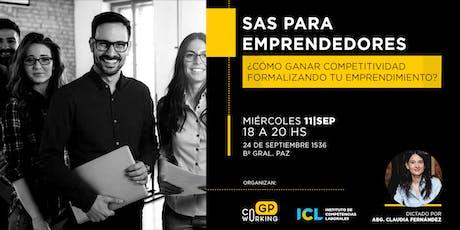SAS para Emprendedores ¡Ganá competitividad formalizando tu Emprendimiento! entradas