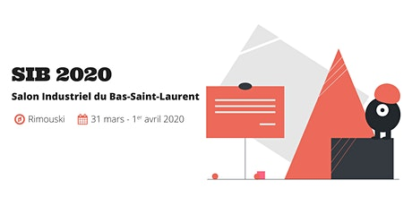 Salon industriel du Bas-Saint-Laurent billets