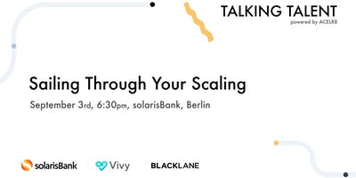 Talking Talent: Sailing Through Your Scaling: Navigating Growth As a Startu