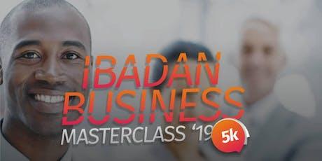 IBADAN BUSINESS MASTERCLASS tickets