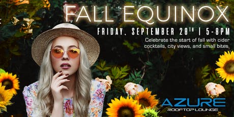 Azure Rooftop Lounge Fall Equinox Party tickets