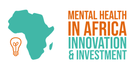 Mental Health in Africa: Innovation and investment tickets