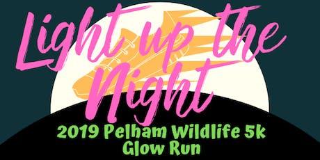 2019 Pelham Wildlife 5K Glow Run tickets