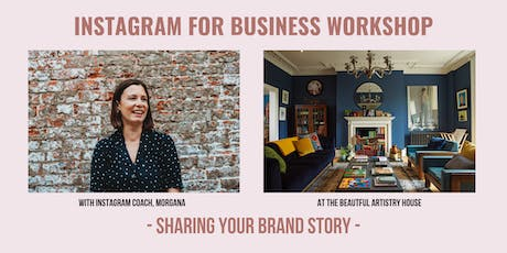 Instagram Workshop for Small Businesses - Sharing Your Brand Story tickets