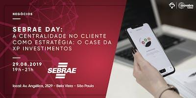 Sebrae+Day%3A++A+centralidade+no+cliente++como+