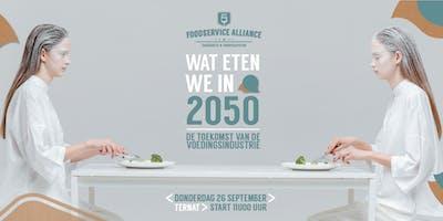 INSIGHTS & INSPIRATION EVENT : WAT ETEN WE IN 2050?