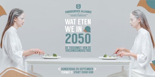 INSIGHTS & INSPIRATION EVENT : WAT ETEN WE IN 2050?