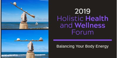 2019 Holistic Health and Wellness Forum