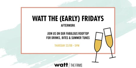 WATT The (Early) Fridays ☀ Rooftop Afterwork  tickets