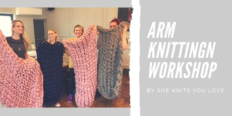 Arm Knitting Blanket Workshop tickets