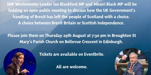 Public Meeting With Ian Blackford MP and Mhairi Black MP - Edinburgh