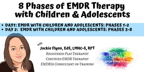 8 Phases of EMDR Therapy with Children and Adolescents tickets