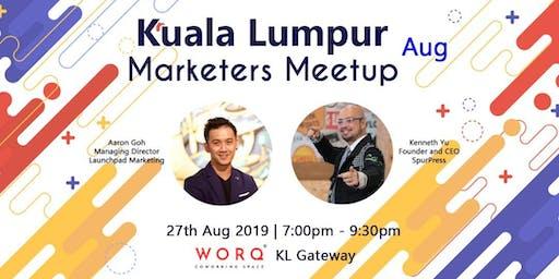 Kuala Lumpur Marketers Meetup (August 2019)