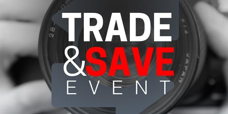 Don's Photo- Regina: Trade & Save Event tickets