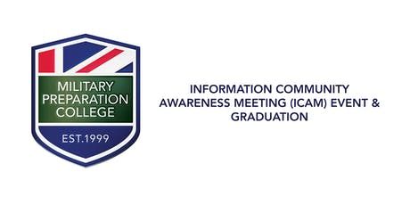 Information Community Awareness Meeting (ICAM) & Graduation Event-MPC Teesside tickets