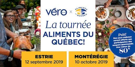 6 à 8 gourmand Aliments du Québec & le Magazine VÉRO -- ESTRIE