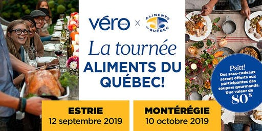 6 à 8 gourmand Aliments du Québec & le Magazine VÉRO -- MONTÉRÉGIE
