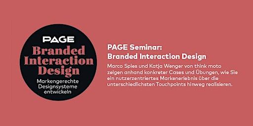 PAGE Seminar »Branded Interaction Design« mit Marco Spies und Katja Wenger