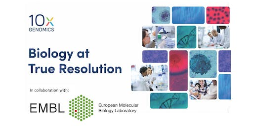 10X Genomics Visium Spatial Gene Expression Solution RoadShow | The European Molecular Biology Laboratory | Heidelberg, Germany