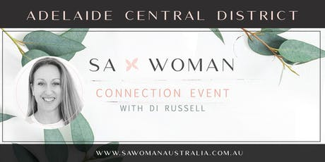 SA Woman Connection Afternoon - Adelaide Central tickets
