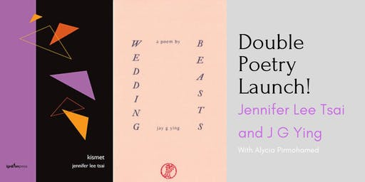 Double Poetry Launch! Jennifer Lee Tsai and Jay G Ying